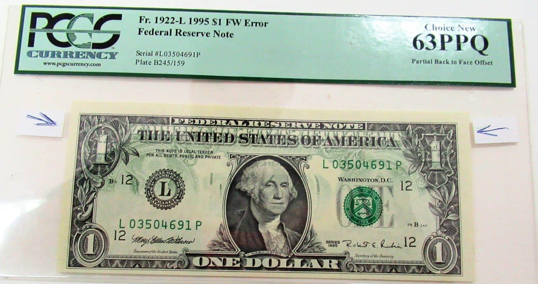 """מגה נדיר ! שטר אמריקאי של דולר 1995, טעות בהדפסת השטר הקדמי – """"דפוס מראה"""" -מצב: מדורג 63 PPQ/ צד אחורי הדפסה נמוכה"""