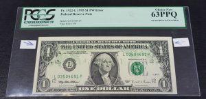 טעות- שטר של דולר (1995) הדפסה הפוכה בחזית . דירוג גבוהה 63 PPQ.